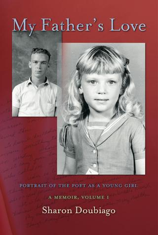 Sharon Doubiago - My Father's Love, Volume I:, Portrait of